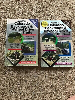 Guide to Colorado Backroads & 4-Wheel Drive Trails, 1st Edition Vol.1 And Vol 2