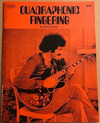 Mitch Holder Quadraphonic Fingering 1973 Playback Pub. guitar instruction book
