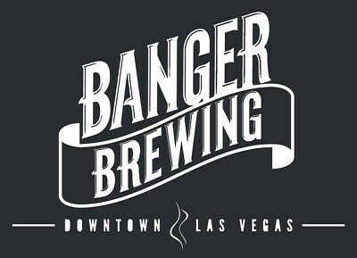 Banger Brewing Company Sticker decal craft beer Brewery Micro Las Vegas Freemont