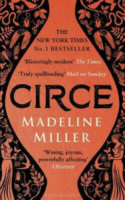 Circe: The Sunday Times Bestseller by Madeline Miller.