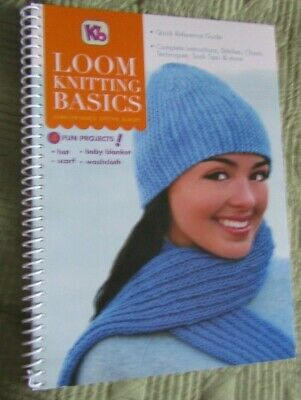 Kb LOOM KNITTING BASICS 4 fun projects Book only (2013 Metal Spiral Bound PB)