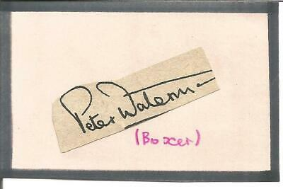 Peter Waterman signed piece attached to card approx 3 x 2 inches. Boxer E1871