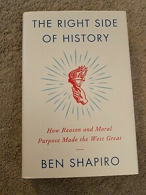 The Right Side of History by Ben Shapiro How Reason & Moral Purpose HARDCOVER