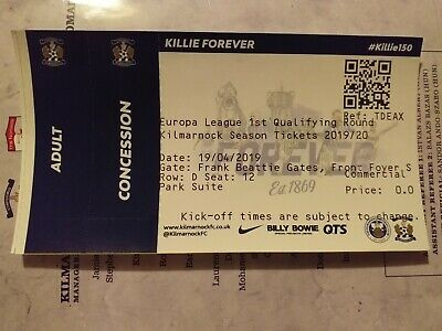Kilmarnock v Connah's Quay Nomads ticket. Rugby Park July 18th 2019. Europa