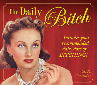 The Daily Bitch: Includes daily dose of Bitching! 2020 Boxed Calendar