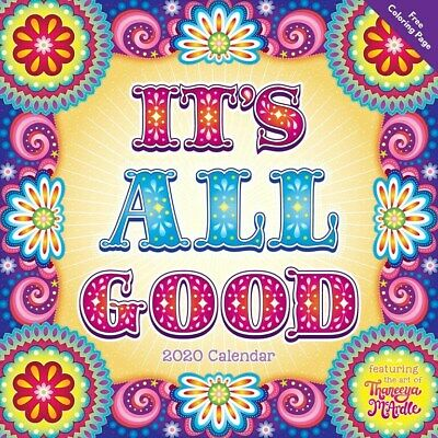 It's All Good 2020 Square Wall Calendar