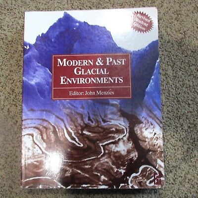 Modern and Past Glacial Environments (2002, Paperback, Revised)