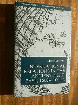 International Relations in The Ancient Near East 1600-1100BC M Liverani 1st & DJ
