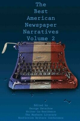 Best American Newspaper Narratives, Paperback by Getschow, George (EDT), ISBN...