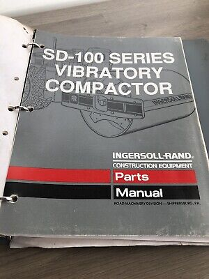 Ingersoll Rand Sd100 Series Vibratory Compactor Roller Spare Parts List