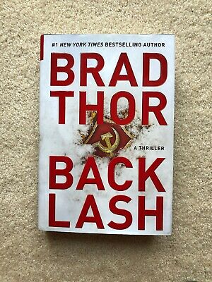 BACKLASH, A Thriller by Brad Thor, Hardcover,Terrorism Thrillers  READ ONCE