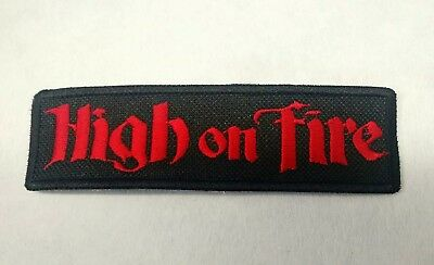 High On Fire Patch Iron/sew-On Embroidered Stoner Metal Mastodon Black Sabbath