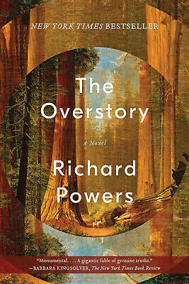 The Overstory: A Novel by Richard Powers.