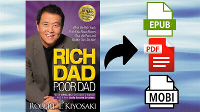 Rich Dad Poor Dad What the Rich Teach Their Kids About Money That The Poor and..