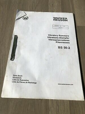 Wacker Neuson  Bs50-2  Upright Rammer  Parts Book  Year 2010 Used