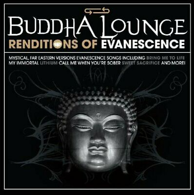The Buddah Lounge Ensemble - Buddha Lounge Renditions of Evanescence CD NEW