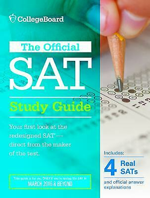 The Official SAT Study Guide : 2016 Edition by College Board Staff