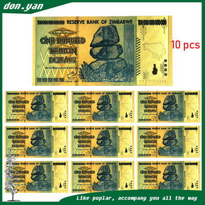 10pc 100 Trillion Dollars Zimbabwe Banknote Gold Foil Bill World Money Collect