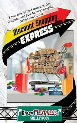 Discount Shopping Express : Know How to Find Discount, Get Coupons, and Save ...