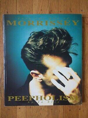 Into the Art of Morrissey (The Smiths) - Peepholism paperback by Jo Slee 1994