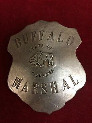 Buffalo Marshal State Of Montana Old Western Replica-- Strong Pin On Back