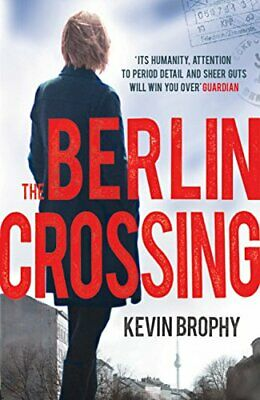 The Berlin Crossing by Brophy, Kevin 075538086X FREE Shipping