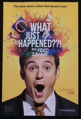 """SDCC Comic Con 2019 handout What Just Happened FRED SAVAGE poster 12"""" x 18"""""""