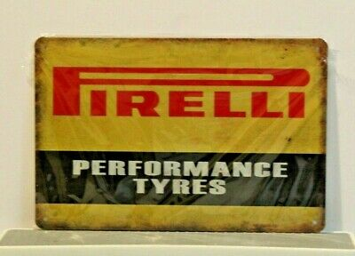 PPTMS1 Pirelli Tyres  Metal Sign New 30 cm W X 20 cm H