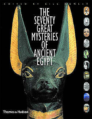 The Seventy Great Mysteries of Ancient Egypt, Manfred Bietak, Bill Manley, Very