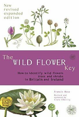 The Wild Flower Key (Revised Edition) - How to identify wild  New Paperback Book
