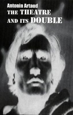 Theatre and Its Double by Antonin Artaud