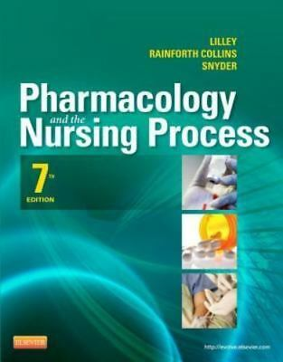 Pharmacology and the Nursing Process, 7e [Lilley, Pharmacology and the Nursing P