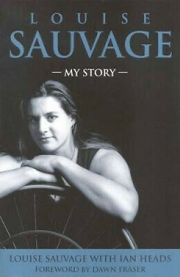 The Louise Sauvage: My Story by Louise Sauvage.