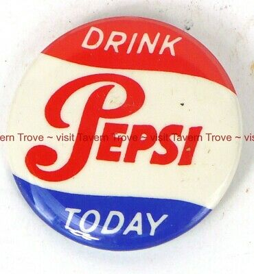 Scarce 1950s DRINK PEPSI TODAY 2¾ inch pinback Tavern Trove