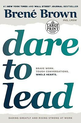 Dare to Lead : Brave Work, Tough Conversations, W.. by Brene Brown PAPERBOOK NEW