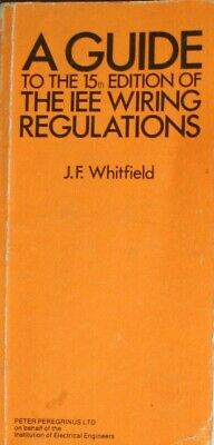 Electrician's Guide to the 15th Edition of the IEE Wiring Regulations, Whitfield