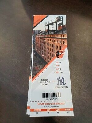 Baltimore Orioles New York Yankees MINT Season Ticket 8/6/19 2019 MLB Stub