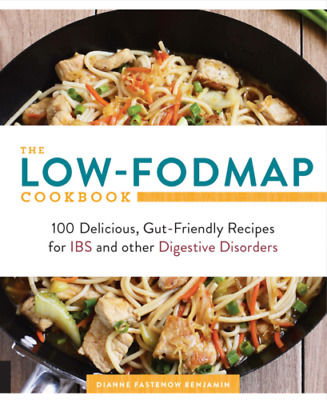 The Low FODMAP Cookbook 100 Delicious Gut Friendly Recipes for IBS (PDF)