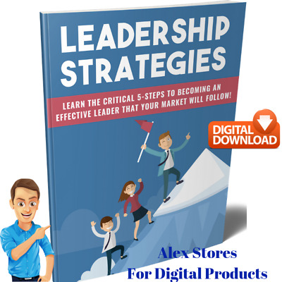 Leadership Strategies e. Book - Five Essential Leadership Skills + Resale Rights
