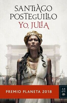 Yo Julia. Santiago Posteguillo. DIGITAL (EBOOK / Epub, PDF) ENVIO EN 24H