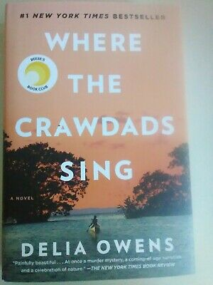 Where The Crawdads Sing by Delia Owens - NEW hardcover (2018)