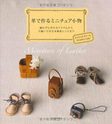 Miniature Goods of Leather /Japanese Handmade Craft Pattern Book Japan Magazine