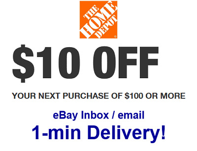 Home Depot $10 OFF $100 Promo.1Coupon In-store Only-Not 5 15 20 - sent in 1 min!
