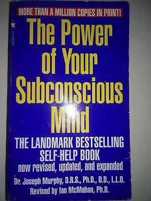 The Power of Your Subconscious Mind by Dr. Joseph Murphy - Revised, Updated