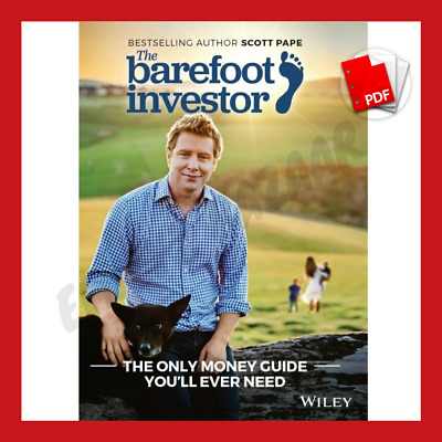 The Barefoot Investor by Scott Pape PDF The Only Money Guide You'll Ever Need