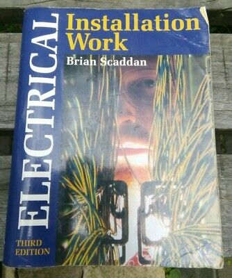 Electrical Installation Work by Brian Scaddan