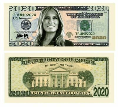 Trump 2020 Presidential First Lady Melania Money Dollar Bills Note 100 Pack