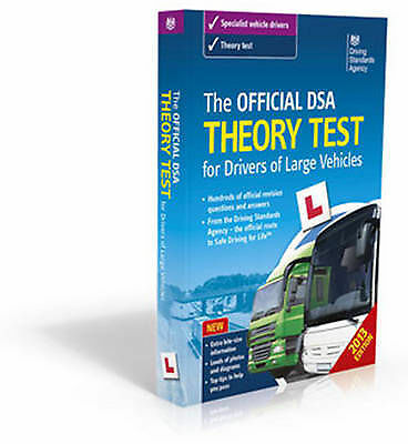 The Official DSA Theory Test for Drivers of Large Vehicles - 2013 edition, Drivi