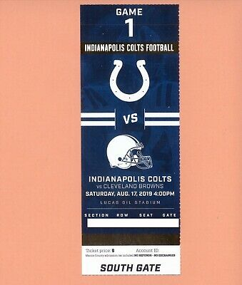 Cleveland Browns at Indianapolis Colts 8-17-2019 NFL ticket stub Andrew Luck