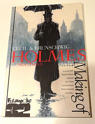 Holmes Episode 1 - Making of - Cecil & Brunschwig - BD FUTUROPOLIS TBE